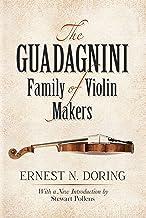 The Guadagnini Family of Violin Makers (Dover Books on Music)