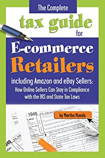 The Complete Tax Guide for E-Commerce Retailers including