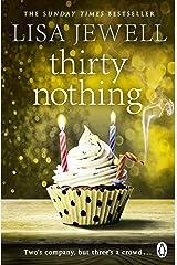 Thirtynothing (English Edition) Format Kindle