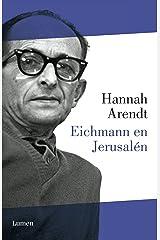 Eichmann en Jerusalén (Spanish Edition) Kindle Edition