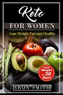 Keto for Women: Low carb Weight Loss Program. keto diet and diabetes under control in keto reset diet. Keto diet for beginners including: Ketogenic Diet ... people (lose weight fast and healthy 3)