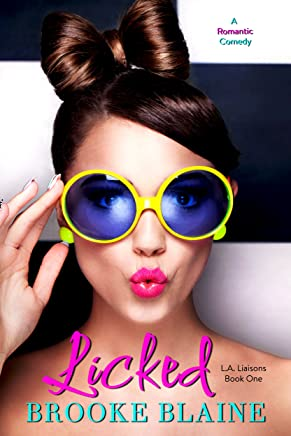 Licked (L.A. Liaisons Book 1)