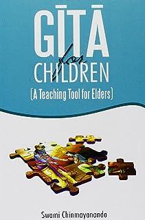 Gita For Children /A Teaching Tool For Elders