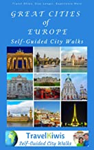 Great Cities of Europe: Self-Guided City Walks (English Edition)