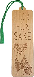 Wood Bookmark - For Fox Sake - Laser Engraved - Made in the USA - Wooden Book Mark with Green Tassel