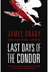 Last Days of the Condor: The sequel to the book behind the Hollywood blockbuster, Three Days of the Condor Kindle Edition