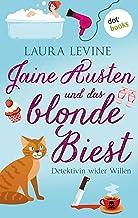 Jaine Austen und das blonde Biest: Detektivin wider Willen: Roman (German Edition)