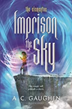 Imprison the Sky (The Elementae)