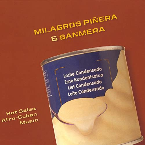 Leche Condensada Feat. Milagros Piñera