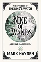 Nine of Wands (The King's Watch Book 5)