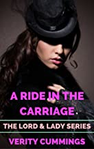 Ride In The Carriage: A tale of bandits and secret lusts