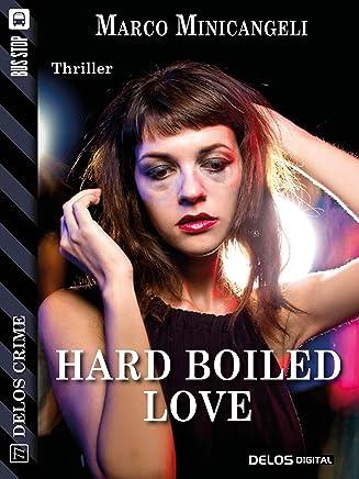Hard boiled love (Delos Crime)