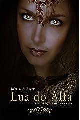 Lua do Alfa (Portuguese Edition) Kindle Edition