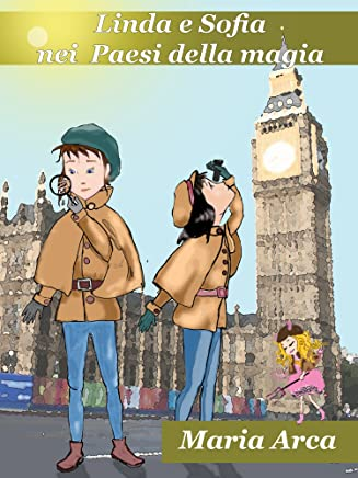 Linda e Sofia nei Paesi della Magia: Linda, il Diavoletto Buono (Libro 2)