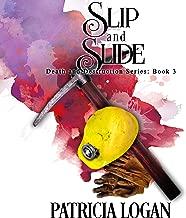 Slip and Slide: Death and Destruction, Book 3