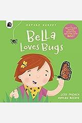 Bella Loves Bugs Hardcover