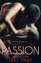 Passion: Steamy Romantic Comedy (Spanked Series Book 1) (English Edition)
