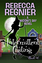 Intermittent Casting (Widow's Bay Book 6) (English Edition)