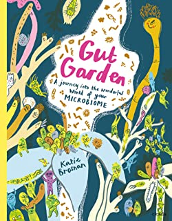Sponsored Ad - Gut Garden: A journey into the wonderful world of your microbiome