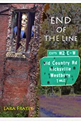 End of the Line (End of the Line Zombie Series Book 1) Kindle Edition