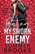 Dating My Sworn Enemy: An Enemies to Lovers Romance (Lovers' Lane Book 5)