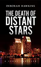 The Death of Distant Stars, A Legal Thriller (The Warrick-Thompson Files Book 4)