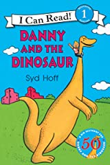 Danny and the Dinosaur (I Can Read Level 1) Kindle Edition