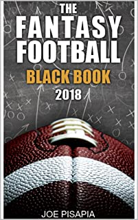 The Fantasy Football Black Book 2018 (Fantasy Black Book 12)