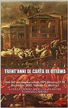 Trent'anni di Carta di Ottawa: Atti del meeting nazionale SIPS Genova, 17-18 Novembre 2016. Volume I - Abstract (Salute e ...