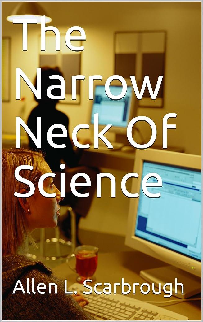 ゼロ放射性治安判事The Narrow Neck Of Science (English Edition)