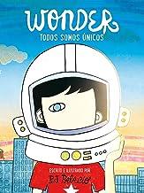 Wonder. Todos somos únicos / We're all Wonders (Nube de Tinta) (Spanish Edition)
