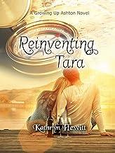 Reinventing Tara (Growing Up Ashton Book 4)