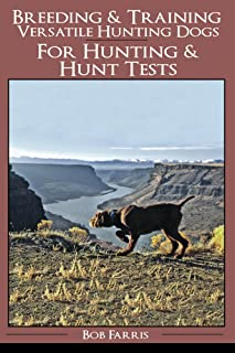 Breeding & Training Versatile Hunting Dogs For Hunting & Hunt Tests