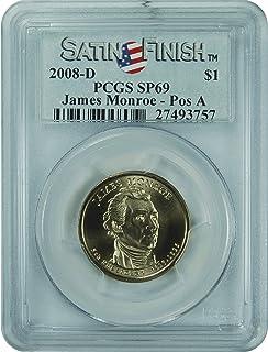 2008 D James Monroe Pos A Dollar PCGS SP69
