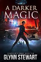A Darker Magic (Starship's Mage Book 10)