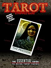 Tarot Stripped Bare: The Essential Guide To Using Tarot