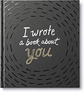 I Wrote a Book About You � A fun, fill-in-the-blank book.
