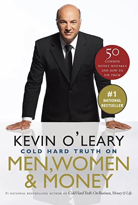 The Cold Hard Truth On Men, Women and Money (English Edition)