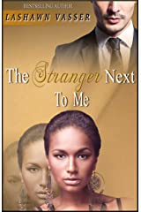 The Stranger Next To Me Kindle Edition
