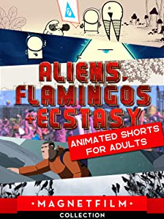 Aliens, Flamingos & Ecstasy | Animated Shorts for Adults
