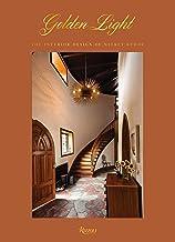 Golden Light: The Interior Design of Nickey Kehoe PDF