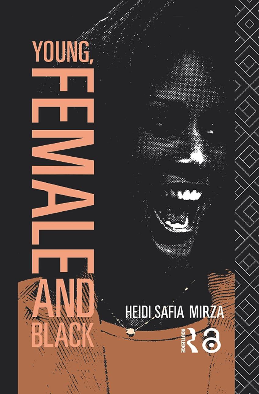 コンペ欺く移行するYoung, Female and Black (English Edition)