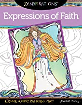 Zenspirations(R) Coloring Book Expressions of Faith: Create, Color, Pattern, Play! (Design Originals) 32 Faithful and Affirming Messages with Easy-to-Follow Artistic Advice from Designer Joanne Fink