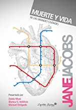 Muerte y vida de las grandes ciudades (Entrelíneas) (Spanish Edition)