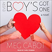 Every Boy's Got One: A Novel (Boy Series, Book 3)