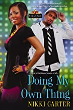 Doing My Own Thing (Fab Life Book 3)