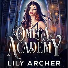 Omega Academy: Omega Academy Trilogy, Book 1