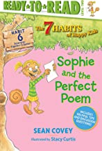 Sophie and the Perfect Poem: Habit 6 (6) (The 7 Habits of Happy Kids)