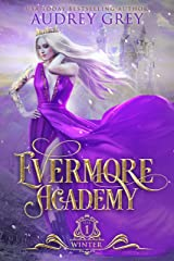 Evermore Academy: Winter Kindle Edition