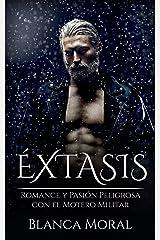 Éxtasis: Romance y Pasión Peligrosa con el Motero Militar (Novela Romántica y Erótica) Versión Kindle